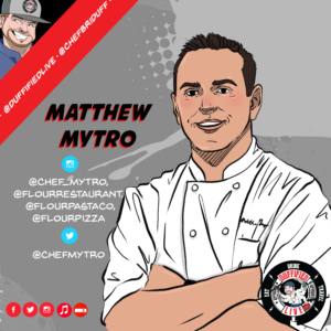 Chef Matthew Mytro of Flour Restaurant and Pasta Company