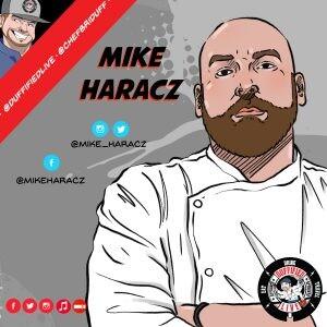 Chef Mike Haracz, Former Executive Chef of McDonald's